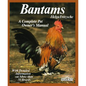 Bantams a Complete Pet Owners Manual