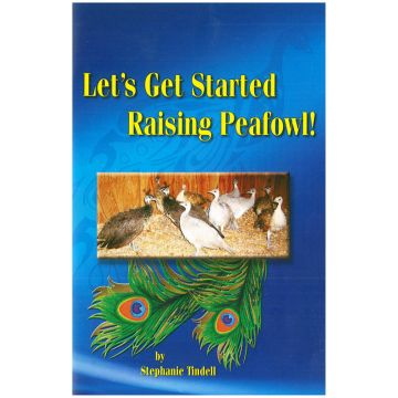 Let's Get Started Raising Peafowl
