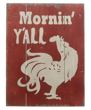 Mornin' Y'all Rooster Plaque - Wood