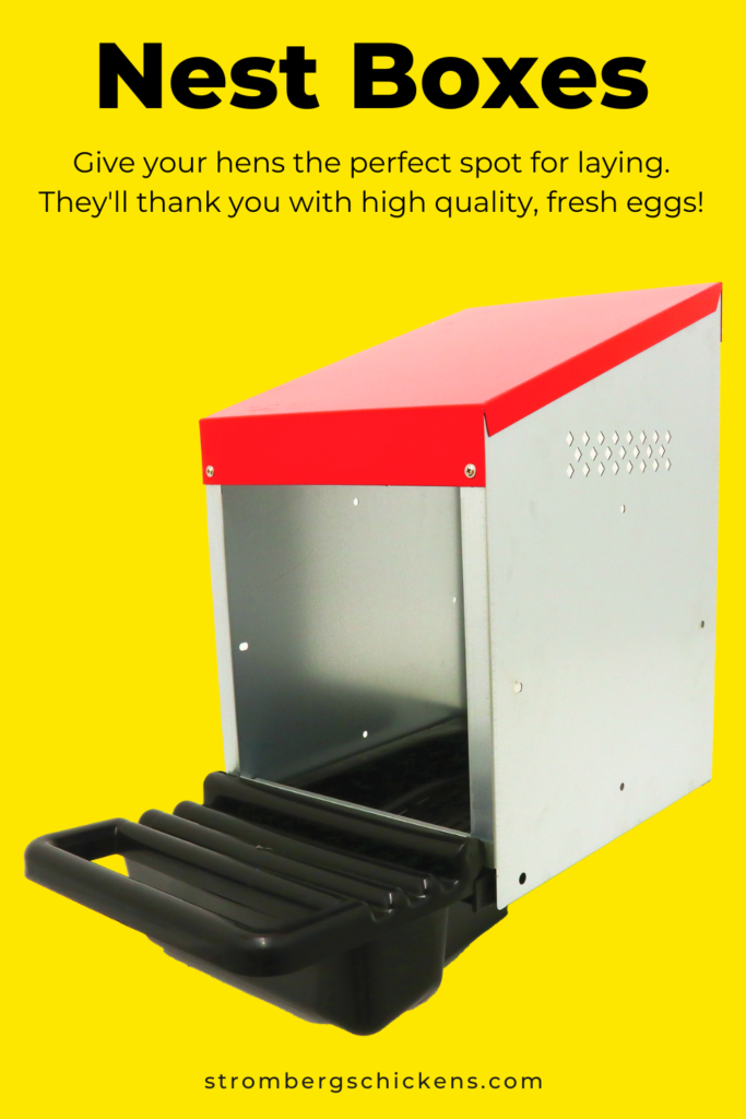 Get nest boxes for your laying hens! Stromberg's