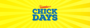 Chick Days Events